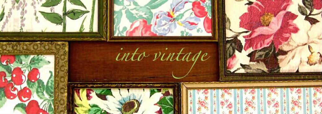 Into Vintage