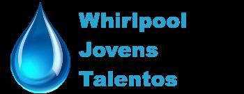 WHIRLPOOL JOVENS TALENTOS