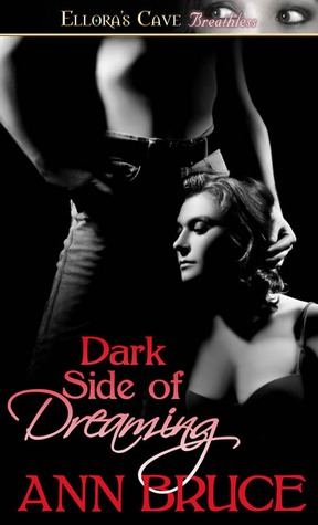Dark Side of Dreaming Ann Bruce