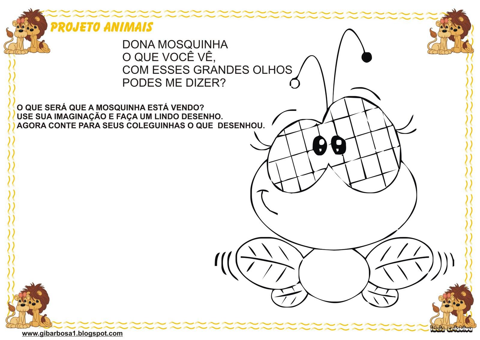 Atividade Maternal  Projeto Animais Versos Dona Mosquinha