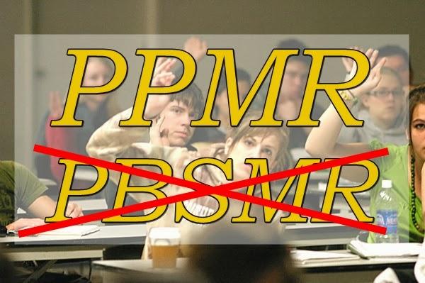 PPMR Ganti PMR, Bukan PBSMR