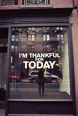 I'm thankful for today.
