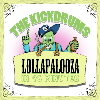 VA-The_Kickdrums-Lollapalooza_In_45_Minutes-(Bootleg)-2011