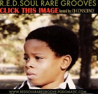 LISTEN TO R.E.D.SOUL RARE GROOVE MIXES by DJ Conscience