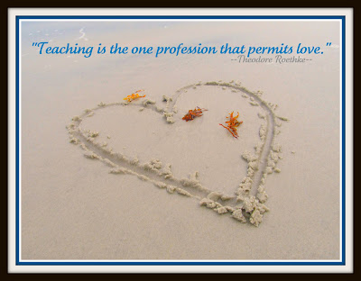 "photo of: beach sand and ""Teaching is the one profession that permits love."" Quote on education"