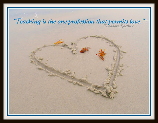photo of: beach sand and &quot;Teaching is the one profession that permits love.&quot; Quote on education