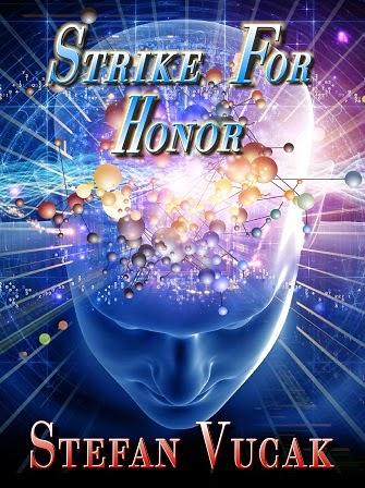 http://www.amazon.com/Strike-Honor-Stefan-Vucak-ebook/dp/B00BRY85AA/ref=sr_1_3?s=books&ie=UTF8&qid=1405369071&sr=1-3&keywords=stefan+vucak