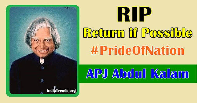 Abdul Kalam Last words, Video, Images, Died body Photos, RIP Abdul Kalam