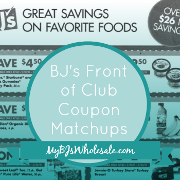 BJs Front of Club Coupon Matchups and Deals Through 11/26/14