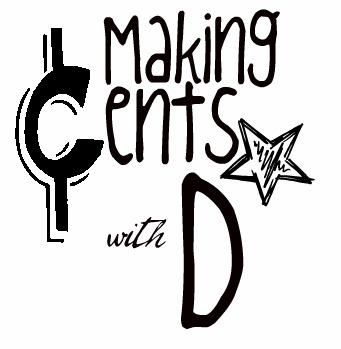 Making Cents With D