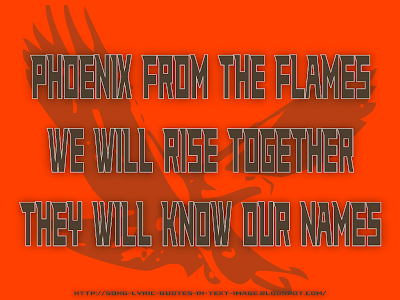 Phoenix From The Flames - Robbie Williams Song Lyric Quote in Text Image