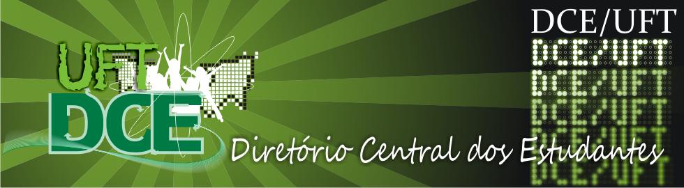 Diretório Central dos Estudantes - Universidade Federal do Tocantins - DCE/UFT