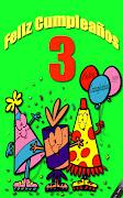 Imagen para cumpleaños número 3. Etiquetas: Cumpleaños 3, Felicitaciones, . (cumplea os )