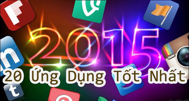 20 ứng dụng tốt nhất năm 2015