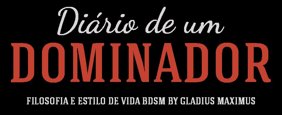 DIÁRIO DE UM DOMINADOR - GLADIUS MAXIMUS