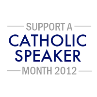 Support Catholic Speakers!