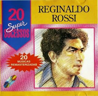 Baixar Reginaldo Rossi - 20 Super Sucessos Vol. 1
