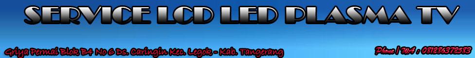Service TV LCD LED Tangerang|Service TV BSD CITY Gading Serpong