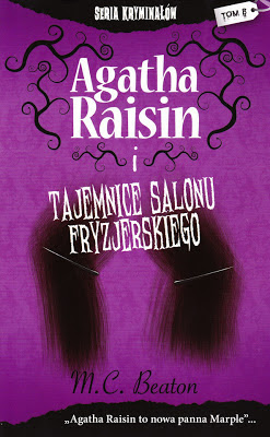 M.C. Beaton, Agatha Raisin i tajemnice salonu fryzjerskiego [Agatha Raisin and the Wizard of Evesham, 1999]