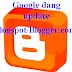 Google đang nâng cấp Blogspot