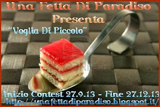 http://unafettadiparadiso.blogspot.it/2013/09/contest-voglia-di-piccolo.html
