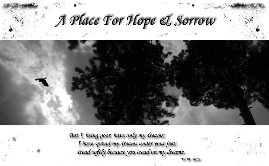 A Place For Hope And Sorrow