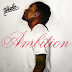 Wale 'Ambition' First Week Sales Projections [What's Fresh]