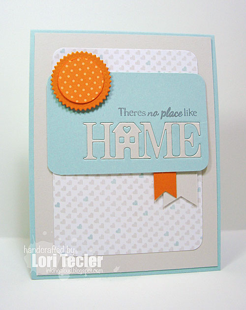 There's No Place Like Home card-designed by Lori Tecler/Inking Aloud-stamps and dies from SugarPea Designs