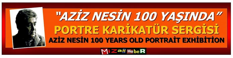 AZİZ NESİN 100 YAŞINDA
