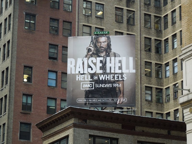 Hell on Wheels season 2 billboard NYC