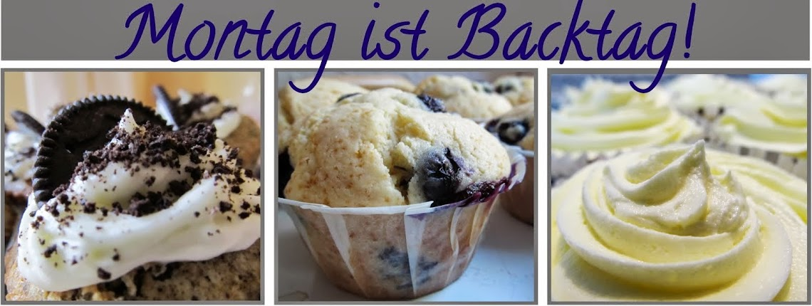 Montag ist Backtag