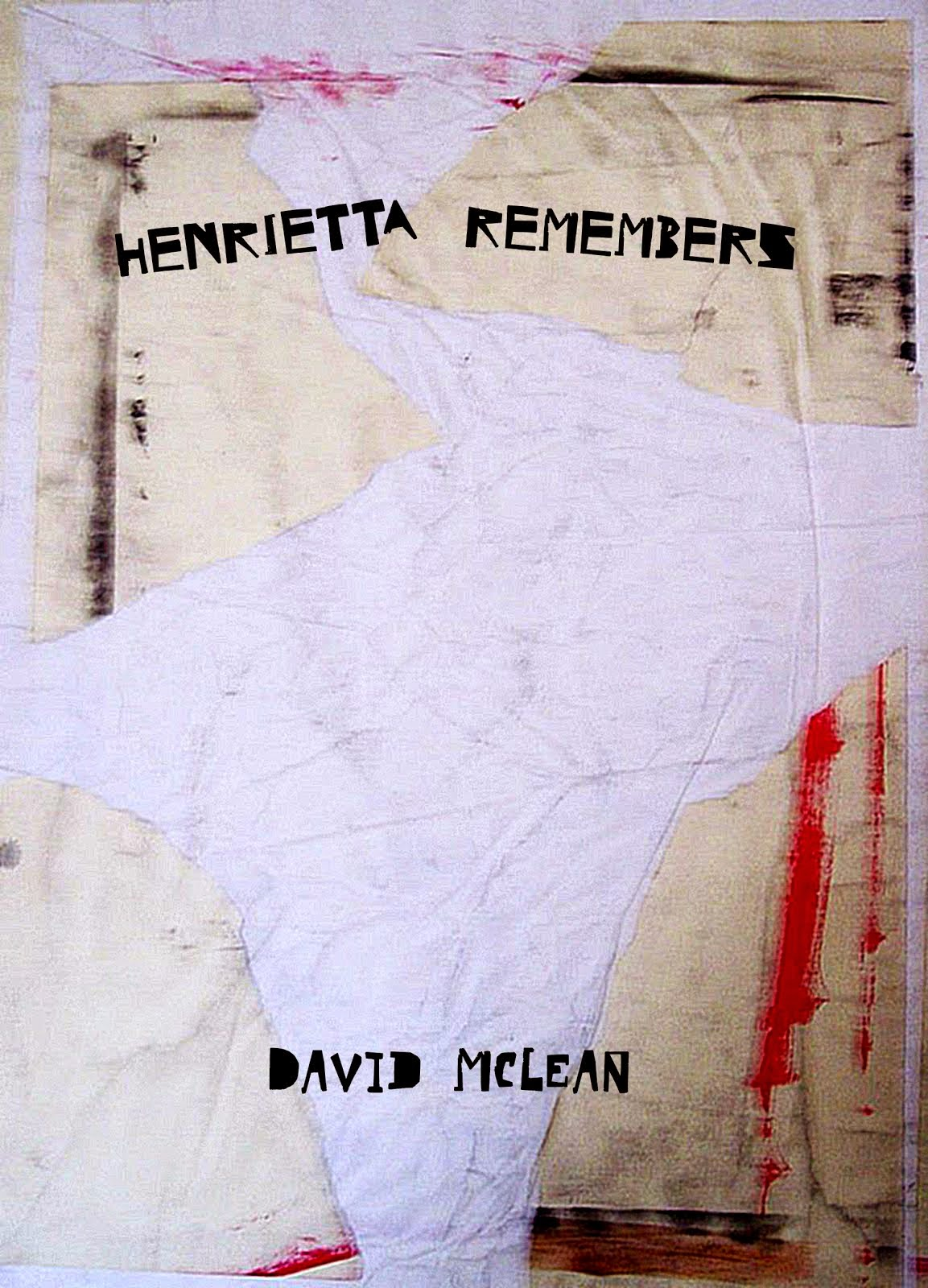 Henrietta remembers, 1st novel