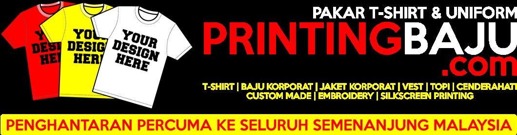 PrintingBaju.com - Kedai Cetak Baju, T-Shirt & Baju Korporat