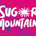 Sugar Mountain 2015 ANNOUNCEMENT