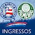 Venda de ingressos para o jogo Bahia x Palmeiras - Campeonato Brasileiro 2014