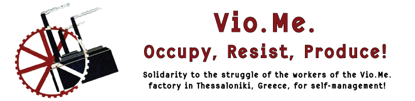 Vio.Me. - Occupy, Resist, Produce!