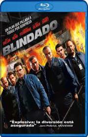 Blindado (2009) Online