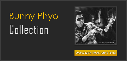 Bunny Phyo Collection
