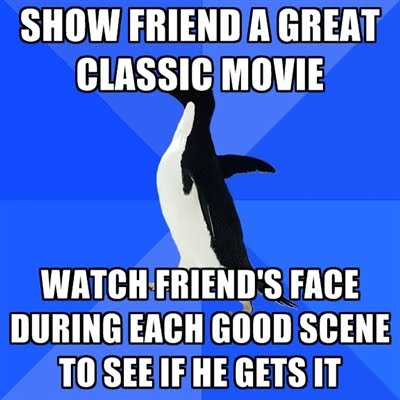 The Awkward Moment With Friend - Watching Classic Movie