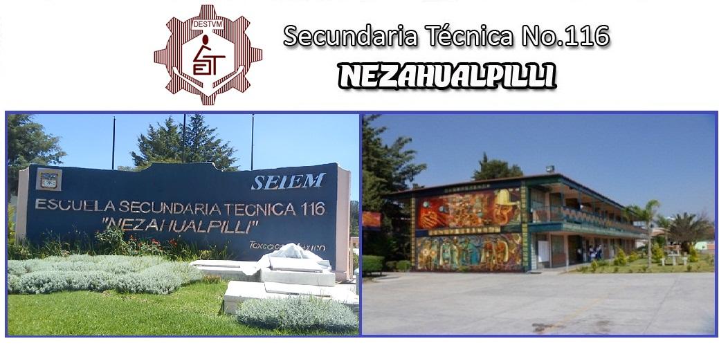 "Secundaria Técnica 116 ""Nezahualpilli"""