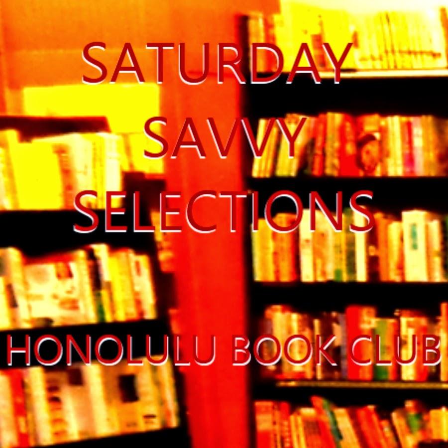 Saturday Savvy Selections