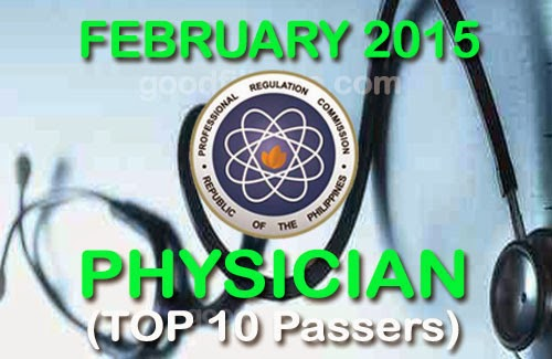February 2015 TOP 10 Medical Board Exam Passers - Physician Licensure Examination Results Feb.2015