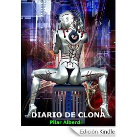 DIARIO DE CLONA -Relatos Ci Fi-
