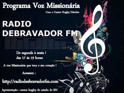 Programa voz Missionária na rádio desbravador FM