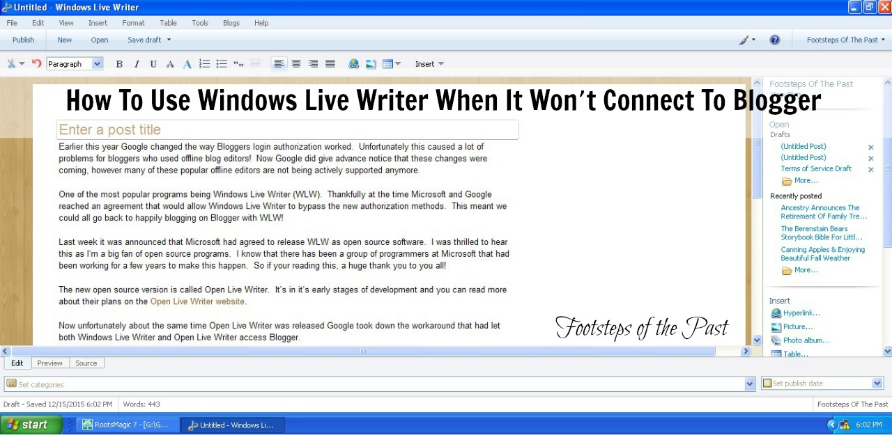 How to use Windows LIve Writer when it won't connect to Blogger | Footsteps of the Past
