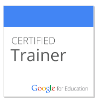 I am a Google for Education Certified Trainer.