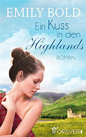 http://www.amazon.de/Ein-Kuss-den-Highlands-Roman-ebook/dp/B00NQ11SPQ/ref=sr_1_3?ie=UTF8&qid=1445455727&sr=8-3&keywords=emily+bold