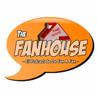 """The FanHouse"", el videopodcast de ""De Fan a Fan"""