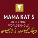 Mama Kat&#39;s Writer&#39;s Workshop