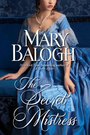 Book cover of The Secret Mistress by Mary Balogh (Mistress trilogy Book #3)